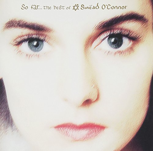 Sinead O'connor So Far The Best Of Sinead O'co