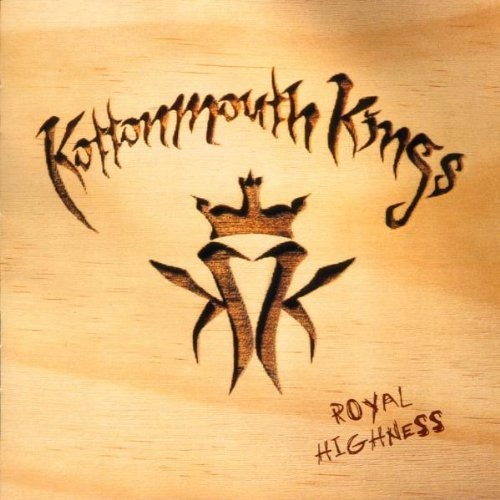 Kottonmouth Kings Royal Highness Explicit Version