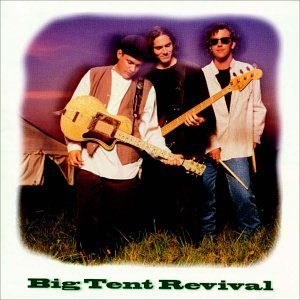Big Tent Revival Big Tent Revival