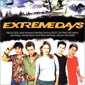 Extreme Days Soundtrack Mac P.O.D. Newsboys East West Reuben Bleach Rowe Laver