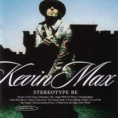 Kevin Max Stereotype Be