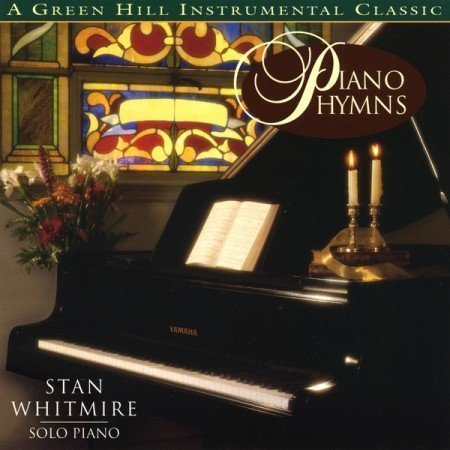 Stan Whitmire Piano Hymns