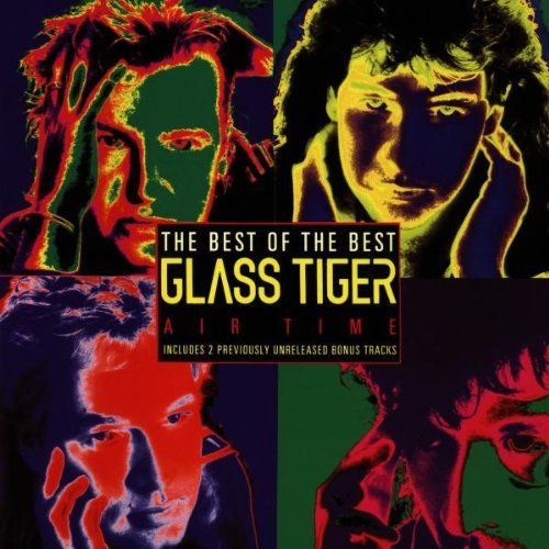 Glass Tiger Air Time