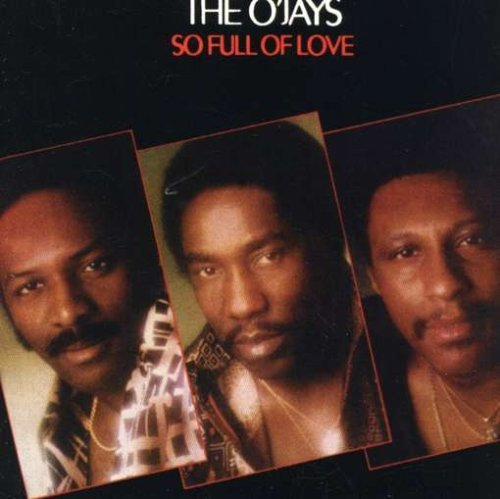 O'jays So Full Of Love