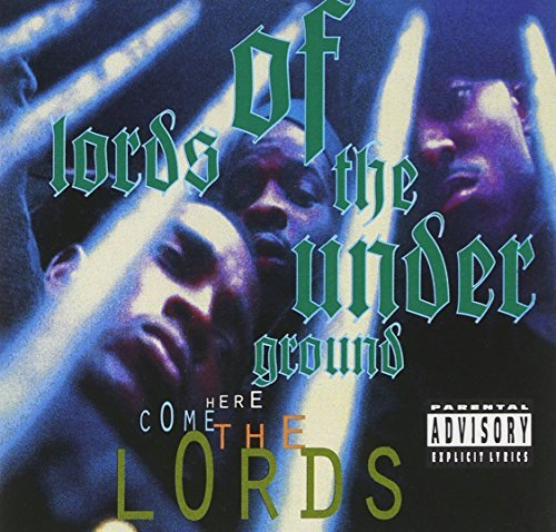 Lords Of The Underground Here Come The Lords Explicit Version
