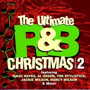 Ultimate R & B Christmas Vol. 2 Ultimate R & B Christma Cole Hayes Robinson Stylistics Ultimate R & B Christmas