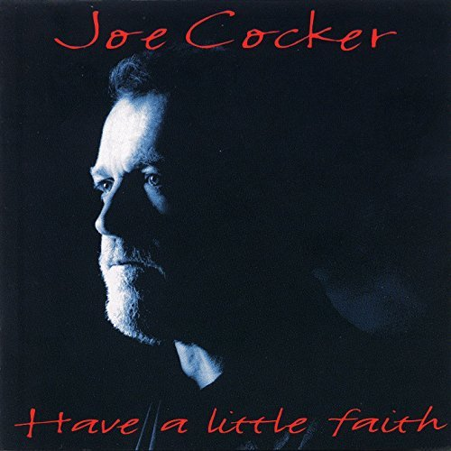 Joe Cocker Have A Little Faith Import Eu