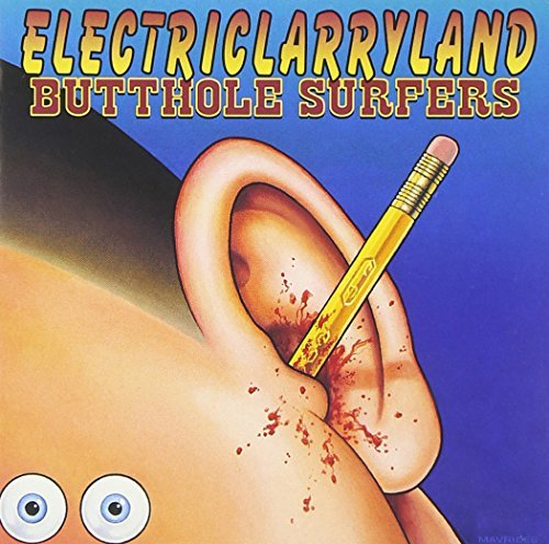 Butthole Surfers Electriclarryland