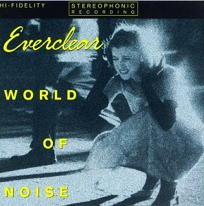 Everclear World Of Noise