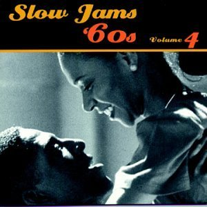 Slow Jams Vol. 4 Sixties Shep & The Limelights Carter Slow Jams