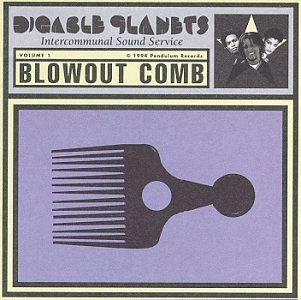 Digable Planets Blowout Comb