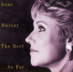 Anne Murray Best So Far