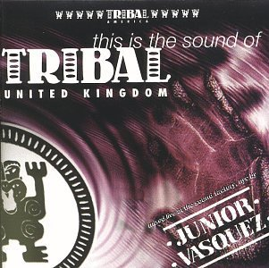 Tribal Artists This Is The Sound Of Tribal U. Banton Kupper Eastmen Vasquez Tribal Artists