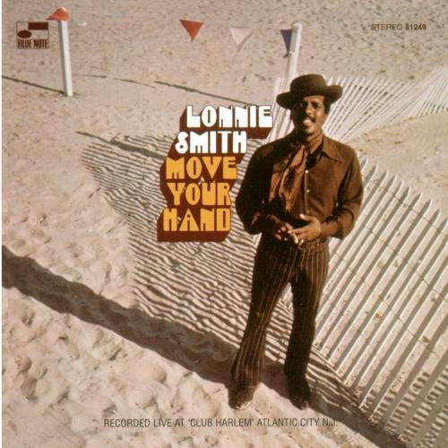 Lonnie Smith Move Your Hand