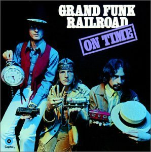 Grand Funk Railroad On Time