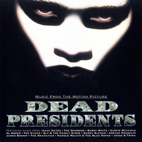 Vol. 1 Dead Presidents Soundtrack Hayes Brown Spinners Dramatics White Mayfield Franklin O'jays