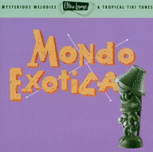 Ultra Lounge Vol. 1 Mondo Exotica Out Islanders Edwards Baxter Ultra Lounge