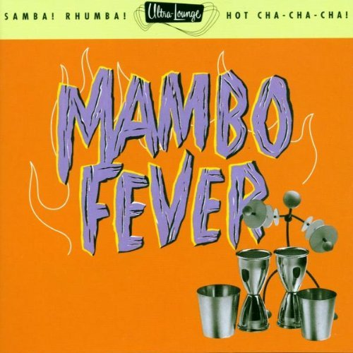 Ultra Lounge Vol. 2 Mambo Fever Davis Buzon Trio Barbour Sumac Ultra Lounge