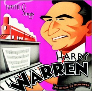 Capitol Sings Harry Warren Capitol Sings Harry Warren Cole Darin Station Ennis Baker Belletto Richards Gra Bean Lee