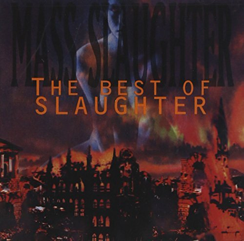 Slaughter Mass Slaughter Best Of
