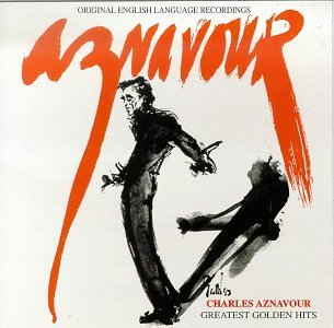 Charles Aznavour Greatest Golden Hits