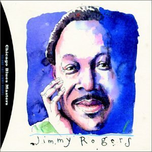 Jimmy Rogers Complete Shelter Recordings