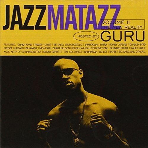 Guru Vol. 2 Jazzmatazz New Reality Lewis Khan Byrd Marsalis Patra