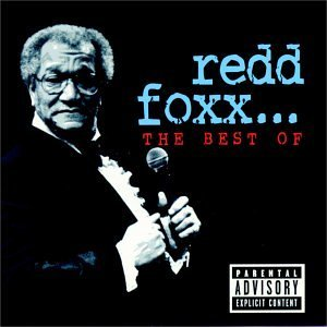Redd Foxx Best Of Redd Foxx Explicit Version