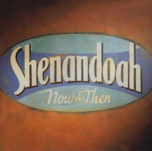 Shenandoah Now & Then