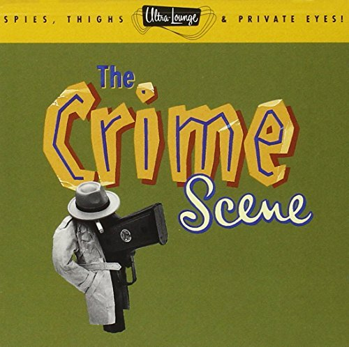 Ultra Lounge Vol. 7 Crime Scene Anthony Hagen Berinstein Basie Ultra Lounge