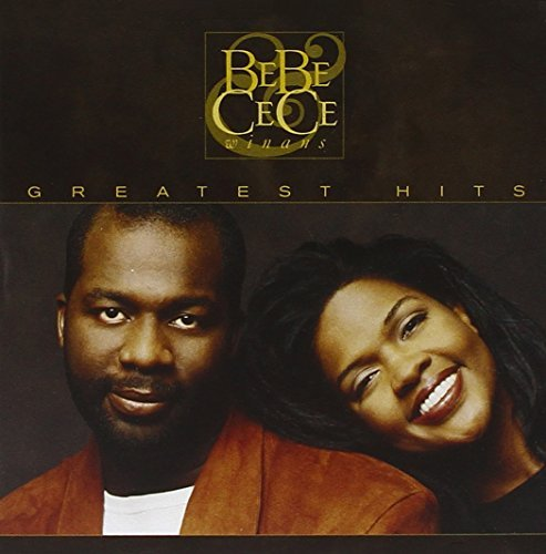 Bebe & Cece Winans Greatest Hits