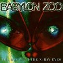 Babylon Zoo Boy With The X Ray Eyes