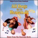 All Dogs Go To Heaven 2 Soundtrack