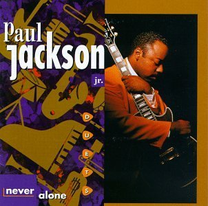 Paul Jackson Jr. Never Alone Duets