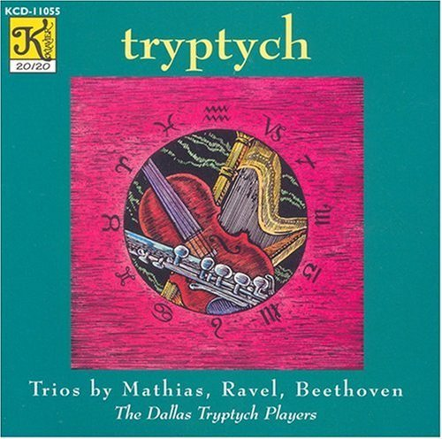 Mathias Ravel Beethoven Zodiac Trio Sonatine Serenade Dallas Tryptych Players