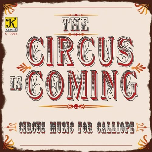 Calliope Music & Arrangements Circus Is Coming Various Various