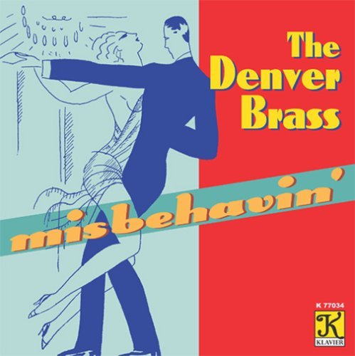 Denver Brass Misbehavin' Denver Brass
