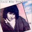 Lucie Blue Tremblay Lucie Blue Tremblay