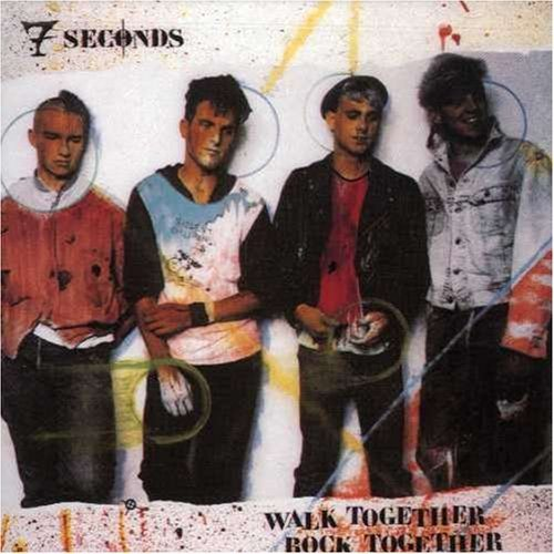 7 Seconds Walk Together Rock Together Walk Together Rock Together