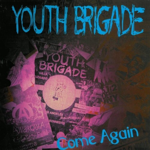 Youth Brigade Come Again Ep Come Again Ep