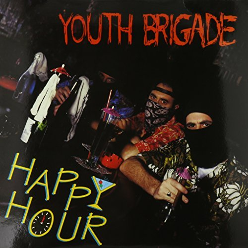 Youth Brigade Happy Hour