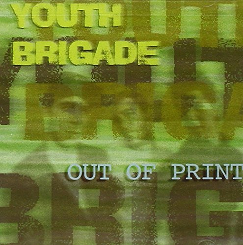 Youth Brigade Out Of Print