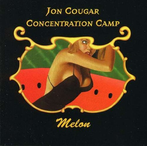Jon Cougar Concentration Camp Melon