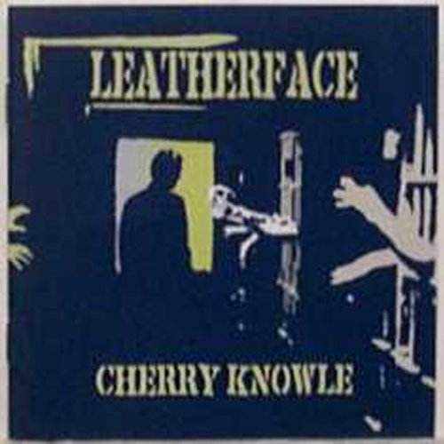 Leatherface Cherry Knowle
