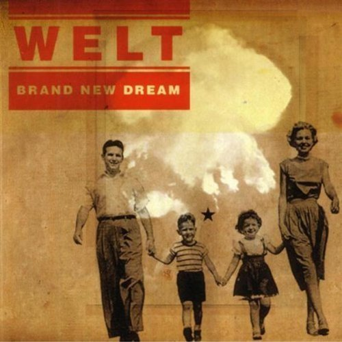 Welt Brand New Dream Brand New Dream
