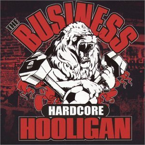 Business Hardcore Hooligan Hardcore Hooligan