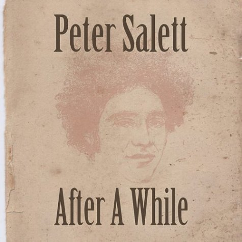 Peter Salett After A While