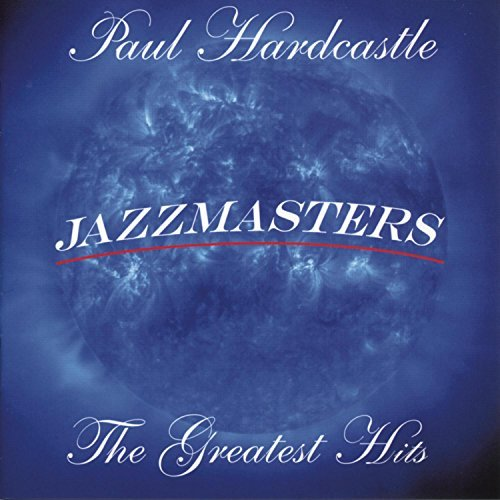 Paul Hardcastle Jazzmasters Greatest Hits