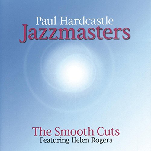 Paul Hardcastle Smooth Cuts