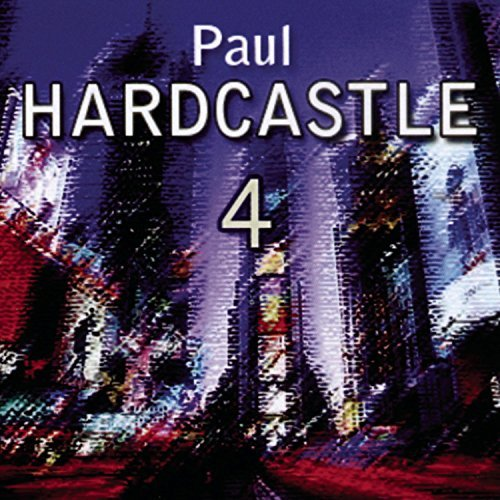 Paul Hardcastle Vol. 4 Hardcastle